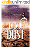 Devil in the Dust: The wind carries more than one kind of evil