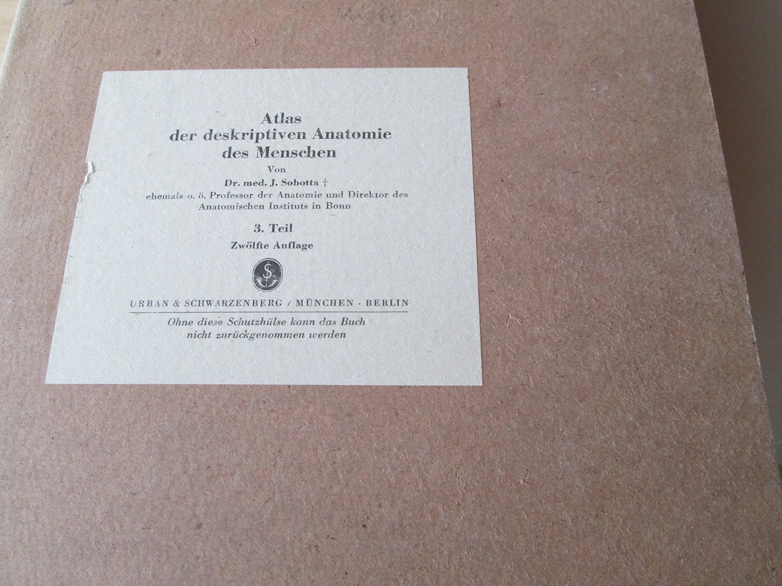 Atlas der deskriptiven Anatomie des Menschen. begründet von J ...