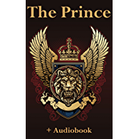 The Prince (+Audiobook): With 5 Inspirational Classics (English Edition)