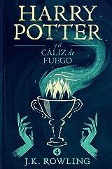 Harry Potter y el cáliz de fuego Edición Kindle