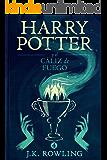 Harry Potter y el cáliz de fuego (Spanish Edition)