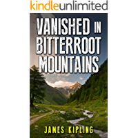 Mystery: Vanished in Bitterroot Mountains: Mystery and Suspense book cover