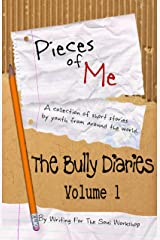 Pieces of Me: The Bully Diaries Kindle Edition