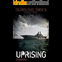 Uprising (Burning Skies Book 3)