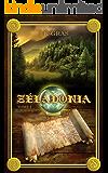 Zéladonia: Voyage en Terramont (French Edition)