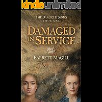 Damaged in Service