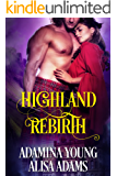 Highland Rebirth: A Medieval Scottish Historical Romance Book