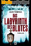 Das Labyrinth des Blutes (Paula Tennant 2) (German Edition)