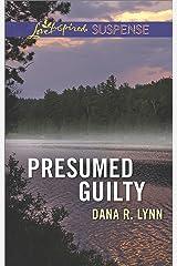 Presumed Guilty (Love Inspired Suspense) Kindle Edition