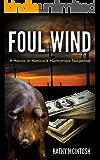 Foul Wind: Havoc in Hancock Humorous Suspense
