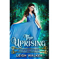 Vampire Royals 7: The Uprising