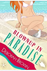Blownup in Paradise (Florida Keys Mystery Series Book 14) Kindle Edition