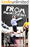 From the Days of Dirt