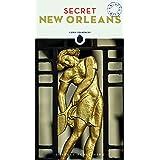 Secret New Orleans ('Secret' guides)