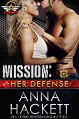 Mission: Her Defense (Team 52 Book 4) Kindle Edition
