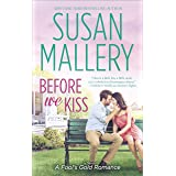 Before We Kiss (Fool's Gold Book 15)