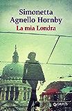 La mia Londra (Italian Edition)