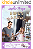 Hope's Bakery: A Contemporary Christian Romance (Magnolia Harbor Book 1)