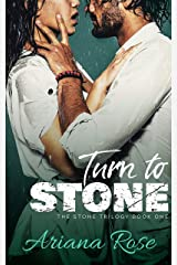Turn To Stone (The Stone Trilogy Book 1) Kindle Edition