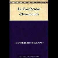 Le Cauchemar d'Innsmouth (French Edition)