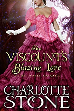 The Viscount\'s Blazing Love: Fire and Smoke