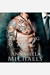 Protecting the Soul: Souls of Chicago Series, Book 3