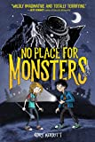 No Place for Monsters