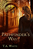 Pathfinder's Way: A Novel of the Broken Lands (English Edition)