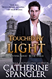 Touched by Light - An Urban Fantasy Romance (Sentinel Series Book 3)
