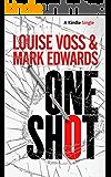 One Shot (Kindle Single)