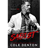 Sadist: The Club Oxygen Series Book Five