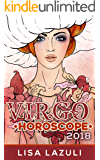 VIRGO HOROSCOPE 2018 (Astrology Horoscopes 2018 Book 6)