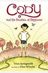 Cody and the Fountain of Happiness Kindle Edition