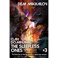 Clan Dominance: The Sleepless Ones (Book #3): LitRPG Series (English Edition)