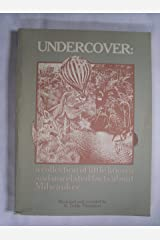 Undercover: a Collection of Little Known and Unrelated Facts About Milwaukee Paperback