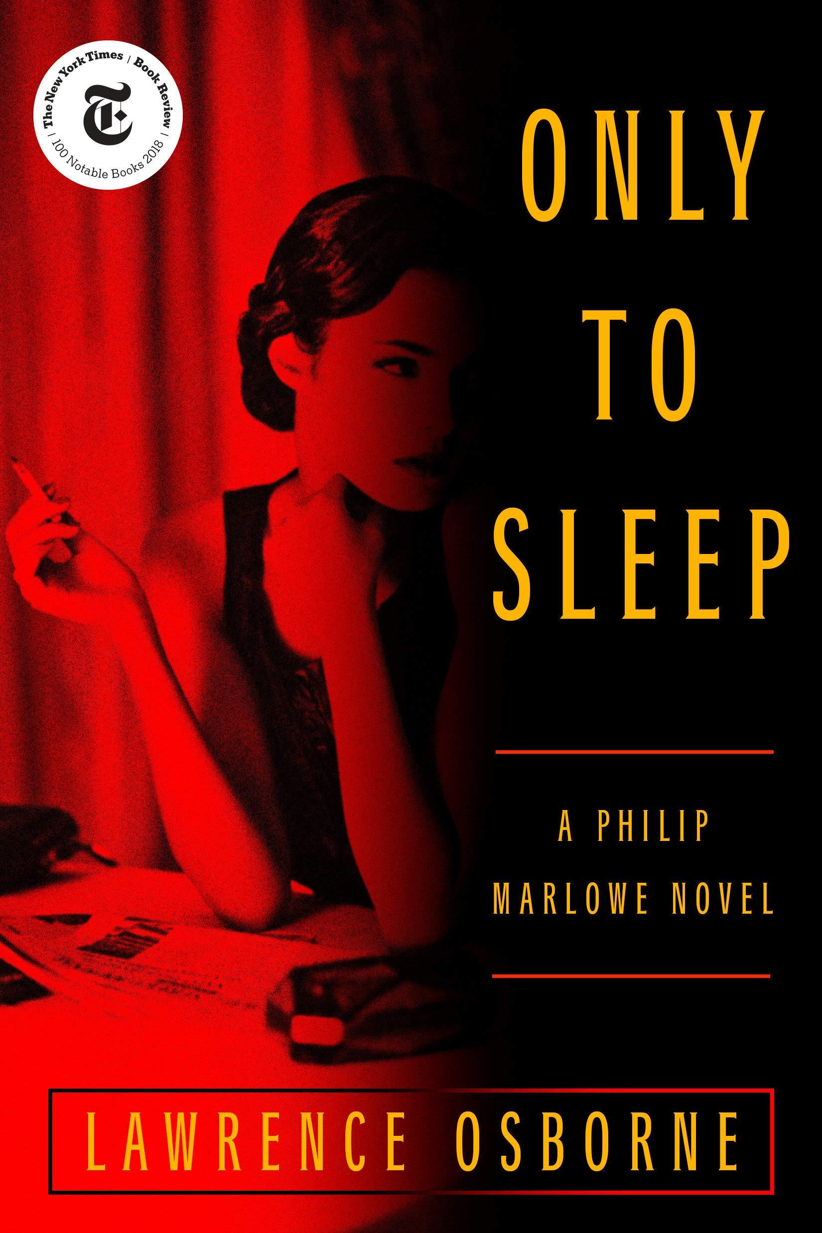 Only to Sleep: A Philip Marlowe Novel: Lawrence Osborne
