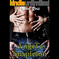 Angel's Suspicion: L'eterna Condanna