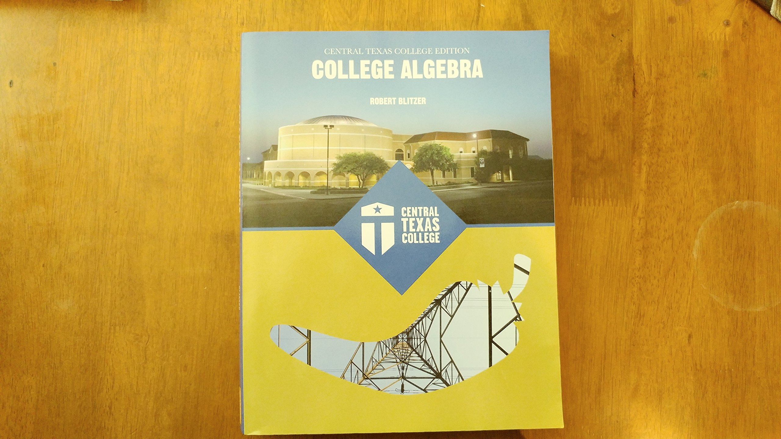 Read Online Central Texas College Edition College Algebra pdf epub