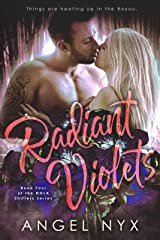 Radiant Violets Book Four of the NOLA Shifters Series Kindle Edition