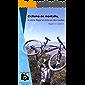 Ciclismo de montaña, o cómo llegar al cielo en dos ruedas: Rodando mi tierra
