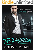 The Politician - A Billionaire Bad Boy Romance