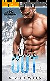 White Out: A Bachelor Mountain Series