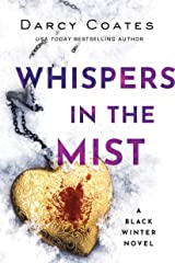 Whispers in the Mist (Black Winter Book 3) Kindle Edition