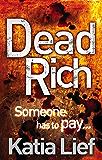 Dead Rich (Karin Schaeffer Book 4)