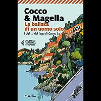 La ballata di un uomo solo (I delitti del lago di Como Vol. 2) (Italian Edition)