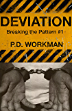 Deviation (Breaking the Pattern Book 1)