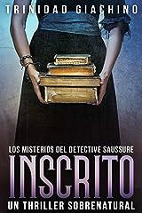 Inscrito (Los Misterios del Detective Saussure nº 3) (Spanish Edition) Kindle Edition