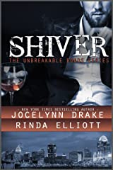 Shiver (Unbreakable Bonds Series Book 1) Kindle Edition