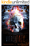 Wicked Fate (Wicked Luck Series Book 2)