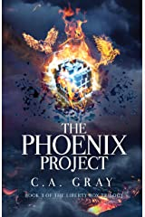 The Phoenix Project (The Liberty Box Book 3) Kindle Edition